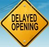 Delayed Opening Sign